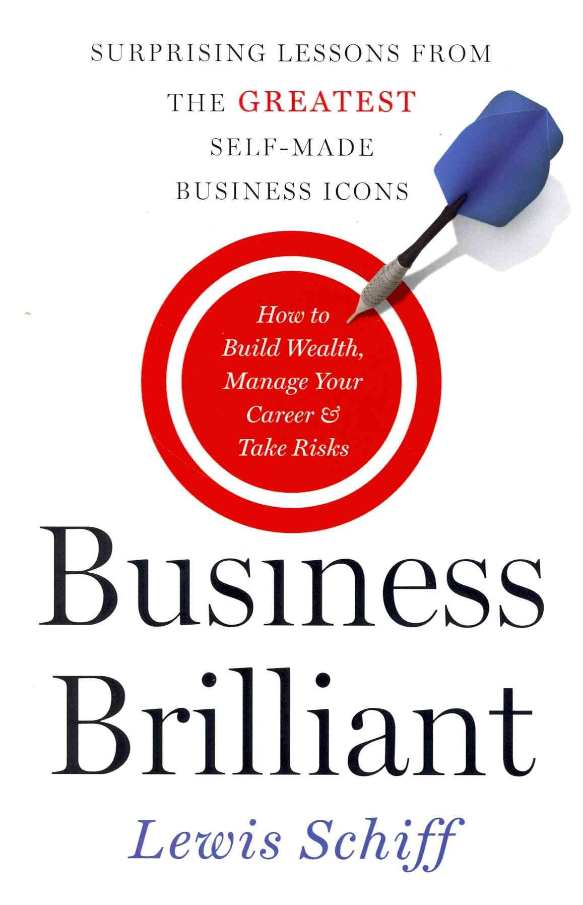 Business Brilliant By Schiff, Lewis