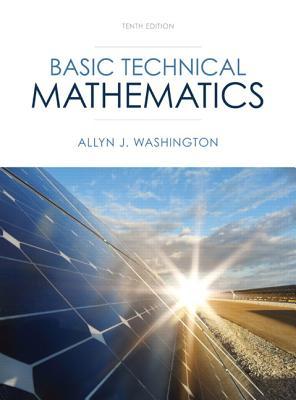 Basic Technical Mathematics By Washington, Allyn J.