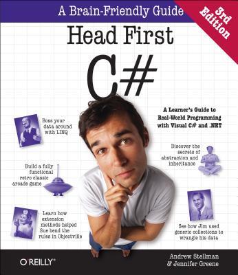 Head First C# By Greene, Jennifer/ Stellman, Andrew